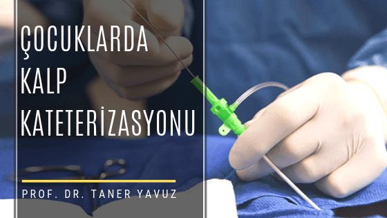 Çocuklarda kalp kateterizasyonu