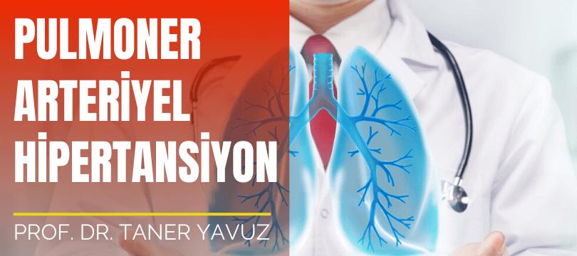 Pulmoner Arteriyel Hipertansiyon