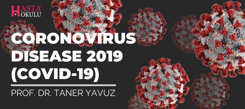 Coronavirus Disease COVID 19